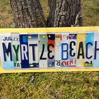 MYRTLE BEACH Custom Recycled LICENSE Plate Art Sign South Carolina