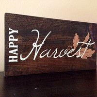Happy Harvest Fall Sign, Stained and Hand Painted, Customizable, Home decor