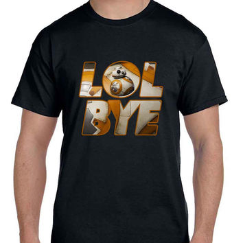 Star Wars The Force Awakens Droid BB Eight Quotes Lol Bye  Mens T Shirt