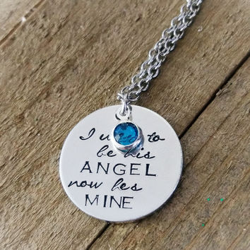 I used to be his Angel now he's mine - Angel - Remembrance necklace - Memorial - Birthstone necklace
