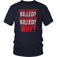 TV & Movies T Shirt - The Walking Dead Why?