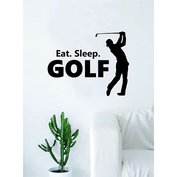 Eat Sleep Golf Silhouette Quote Wall Decal Sticker Bedroom Living Room Art Vinyl Teen Sports Tee Off Hole in One