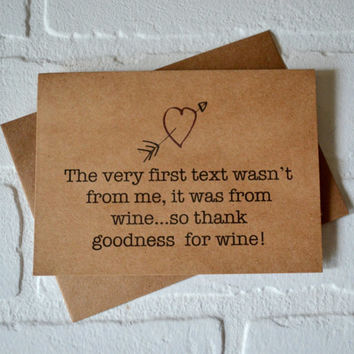 WINE TEXTING Funny Valentines Day card thank goodness for wine drunk texting card anniversary card funny love cards naughty funny wine cards