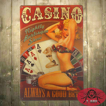 T-Ray Casino Always A Good Bet Pin Up Girl metal sign Metal Decor Art Bar Pub Shop Store