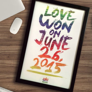 LGBT Love Won - 11x17 - Cute Home Decor - Large Framed Art - Love Gay Lesbian Marriage Equality - Unique Typography - Tearproof Prints