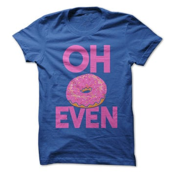 Oh Donut Even