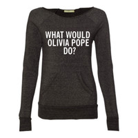 What Would Olivia Pope Do? - Scandal Sweatshirt - Eco Fleece - Off the Shoulder Sweatshirt - Ruffles with Love - Racerback Tank - Womens Fitness - Workout Clothing - Workout Shirts with Sayings
