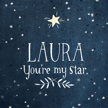 You're My STAR Glow in the dark Personalized print by evajuliet
