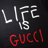 Life Is Gucci
