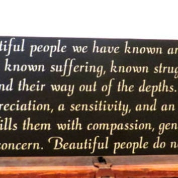 Handmade sign - The most beautiful people - sign for loved one