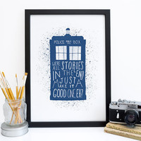 Doctor Who Print - Dr Who Art Poster Print - We're All Stories - Tardis Print - Black White Blue Wall Art - Wedding Gift Housewarming Gift
