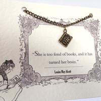 Book Charm Necklace - 'She is too fond of books' Louisa May Alcott Book Lover