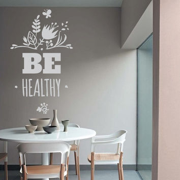 Wall Decor Vinyl Sticker Room Decal Health Healthy Motivation Phrase Kitchen Bedroom Home Flowers Sign Quote Leaf Plant Garden Nature (s182)