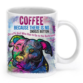 No snooze button on a pit bull mugs coffee  home decal tea art Dishwasher&Microwave Safe beer mugen