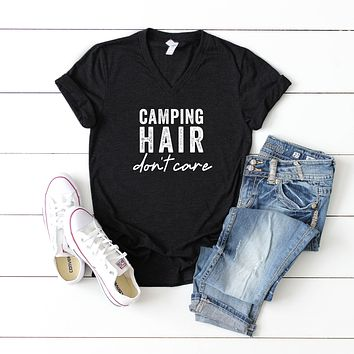 Camping Hair Don't Care | V-Neck Graphic Tee