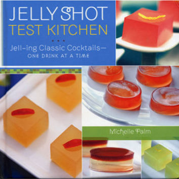 Jelly Shot Test Kitchen