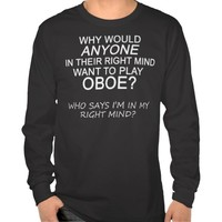 Right Mind Oboe T Shirt