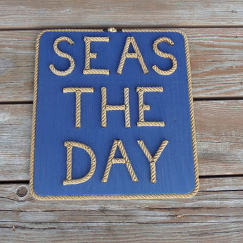 SEAS THE DAY Rope Letter Sign Reclaimed Wood