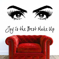 Joy is the best make up Wall Decal Quote Beauty Salon Decor Eyes Makeup Cosmetic Hairdressing Wall Decals Interior Bedroom Window NV93 (22x38)