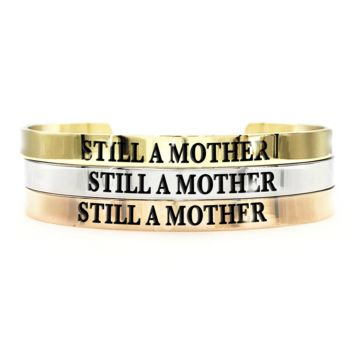 Still a Mother Thick Bangle