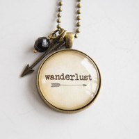 Wanderlust Necklace - Travel Jewelry - Inspirational Pendant - Text Jewelry - Adventure - Gift for Women - Arrow - Custom Necklace Text Word