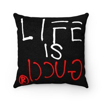 LIFE IS GUCCIⓇ Pillow