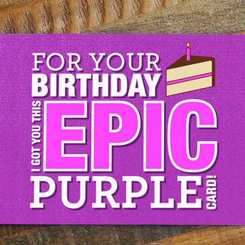 Gamer Birthday Card - Epic Purple, Geeky Birthday Card, Nerdy Birthday Card, World of Warcraft card, Gaming, funny birthday card, geekery