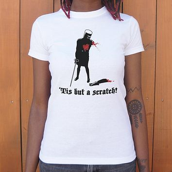Tis But A Scratch! [Monty Python] Women's T-Shirt