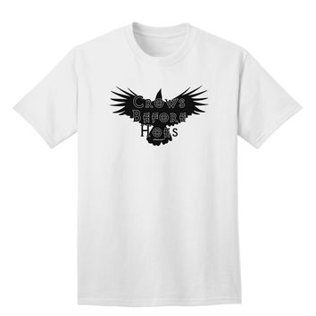 Crows Before Hoes Design Adult T-Shirt by TooLoud
