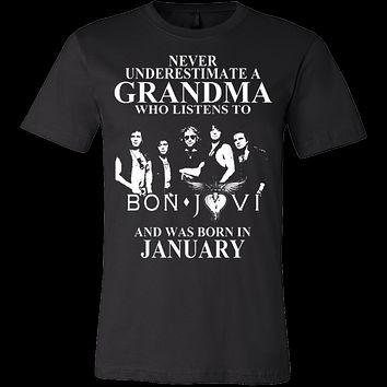 Never Underestimate A Grandma Who Listens To Bon Jovi And Was Born In January T-shirt