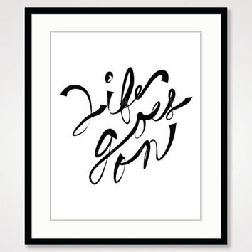 inspirational print, handwritten handwriting simple art black and white art, motivational wall decor positive energy vibes life quote poster
