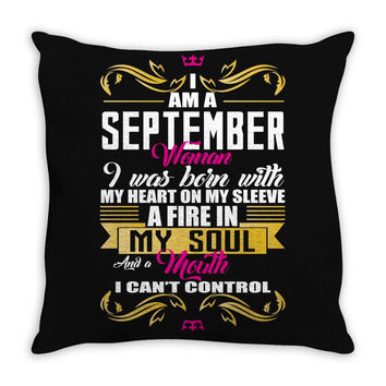i am a September women Throw Pillow