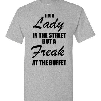 I'm a Lady in the Street but a Freak at the Buffet