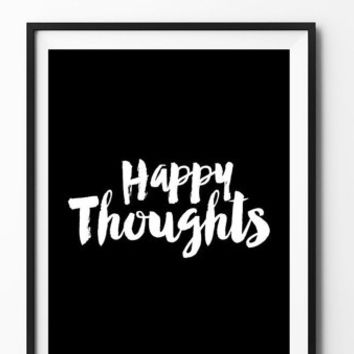 Happy Toughts black poster, inspirational, wall decor, motto, home, print, gift idea, typography, brush type, motivational, handwritten type