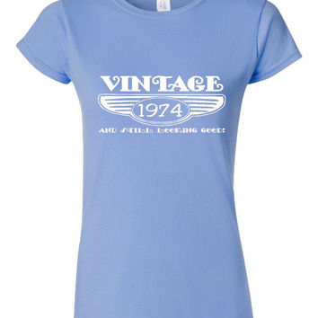 Vintage 1974 And Still Looking Good 41st Bday T Shirt Ladies Men Style Vintage Shirt happy Birthday T Shirt