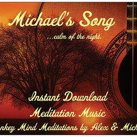 Michael's Song INSTANT DOWNLOAD Meditation Muisc (Instrumental Only), MP3, Instrumental, Guitar Music, Healing Meditation, Tempt Team