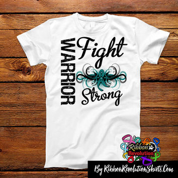 Ovarian Cancer Warrior Fight Strong Shirts (Gastroparesis, Mito Disease, Neurofibromatosis)