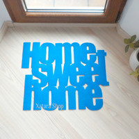 "Design door mat ""Home sweet home"". Personalized rug. Available in 11 Colors."