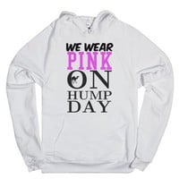 We wear Pink on Hump Day Hoodie Sweatshirt-Unisex White Hoodie