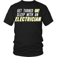 Electrician T Shirt - Get turned On sleep with an Electrician T Shirt