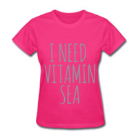 METALLIC SILVER! I Need Vitamin Sea, Women's T-Shirt