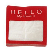 my name is...napkins