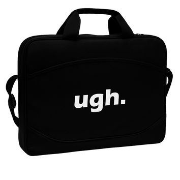 """ugh funny text 15"""" Dark Laptop / Tablet Case Bag by TooLoud"""