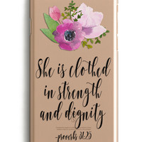 She Is Clothed In Strength And Dignity Floral Phone Case