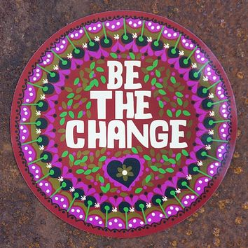Be  The  Change  Car  Magnet  From  Natural  Life