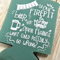 Flames Beer What Could Go Wrong - Beer and Ice | Drink Cooler | Can Holder | Can Huggie | Birthday | Fire Pit | Beer Cooler