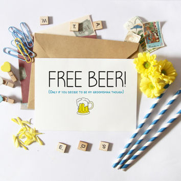Funny Groomsmen Card-Wedding Card-Groomsmen Asking-Will You Be My Groomsman-Free Beer