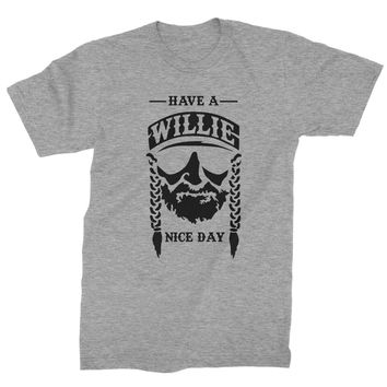 Have A Willie Nelson Nice Day Mens T-shirt