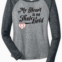 My Heart Is On That Field - Long Sleeve Microburn Raglan Tee