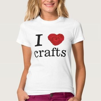 I Love Crafts Crochet Yarn Heart / Your Text Tees